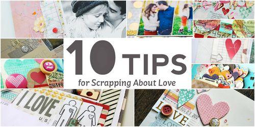 10tipsforscrapbookinglove